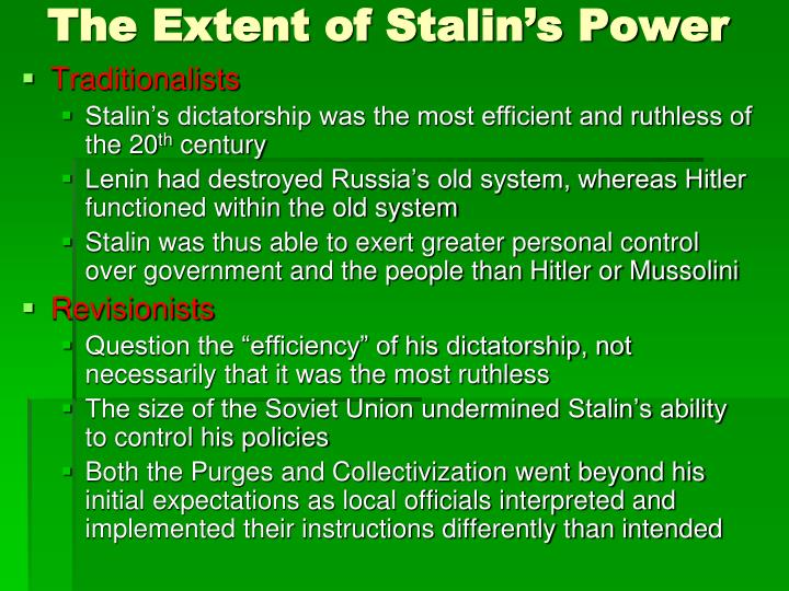 The Extent of Stalin's Power