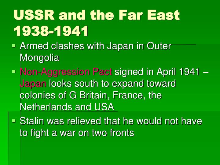 USSR and the Far East 1938-1941