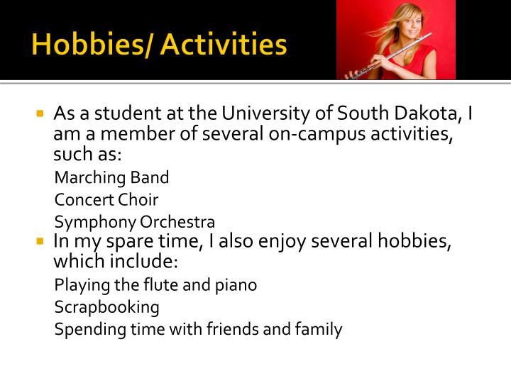 Hobbies/ Activities