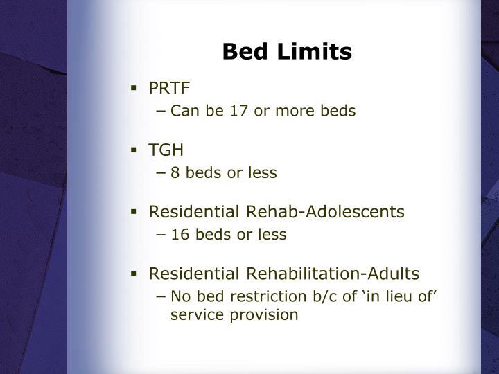 Bed Limits