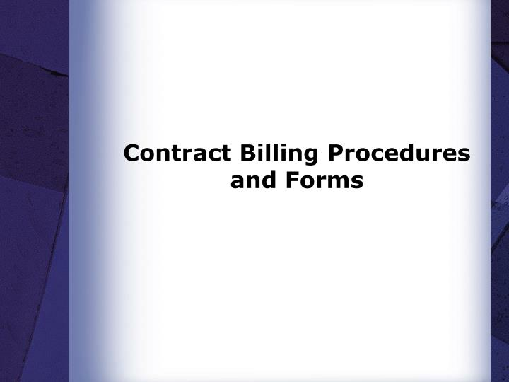 Contract Billing Procedures and Forms