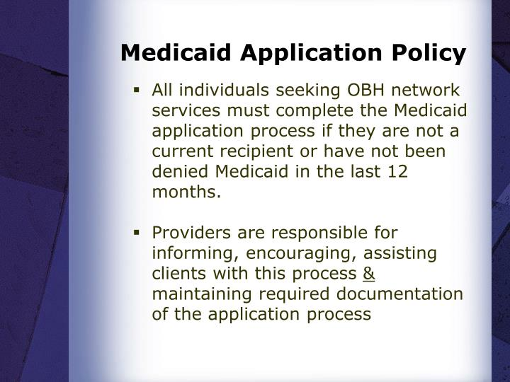 Medicaid Application Policy