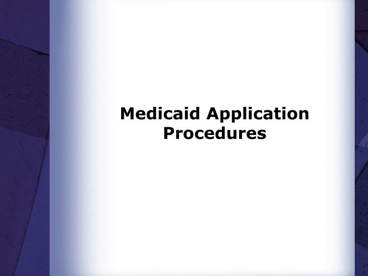 Medicaid Application Procedures