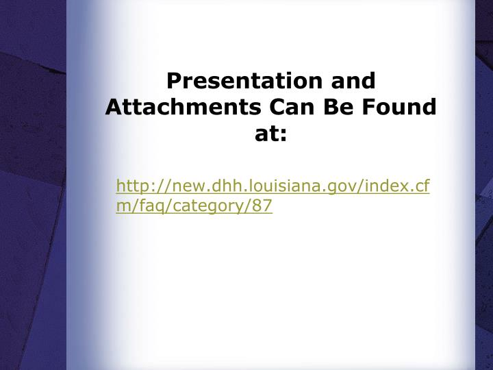Presentation and Attachments Can Be Found at:
