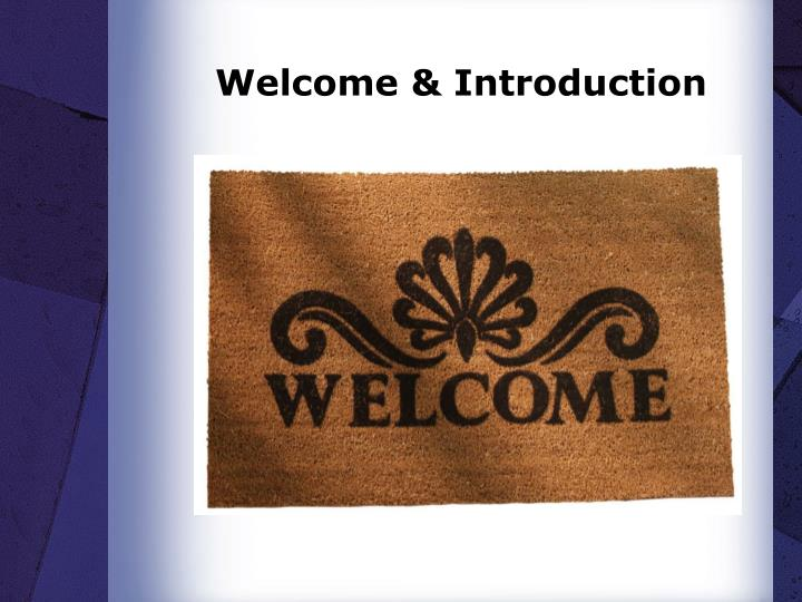 Welcome introduction