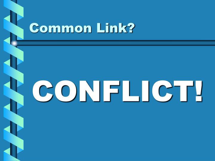 Common Link?