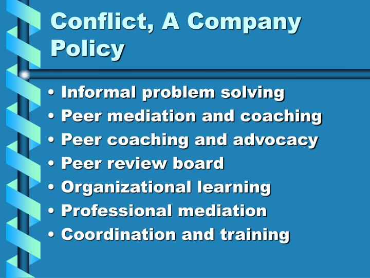 Conflict, A Company Policy