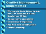 conflict management implemented