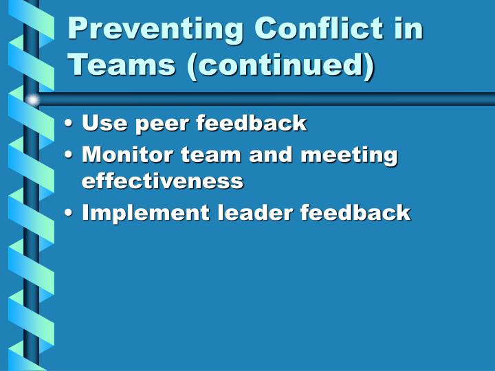 Preventing Conflict in Teams (continued)
