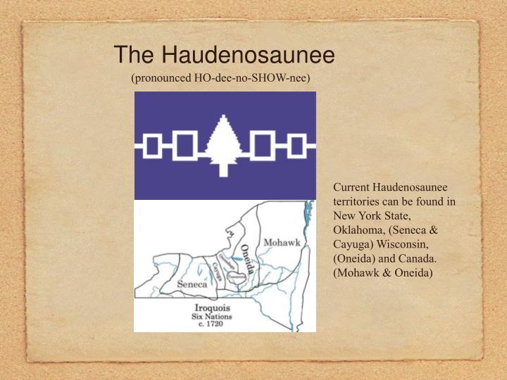 The Haudenosaunee
