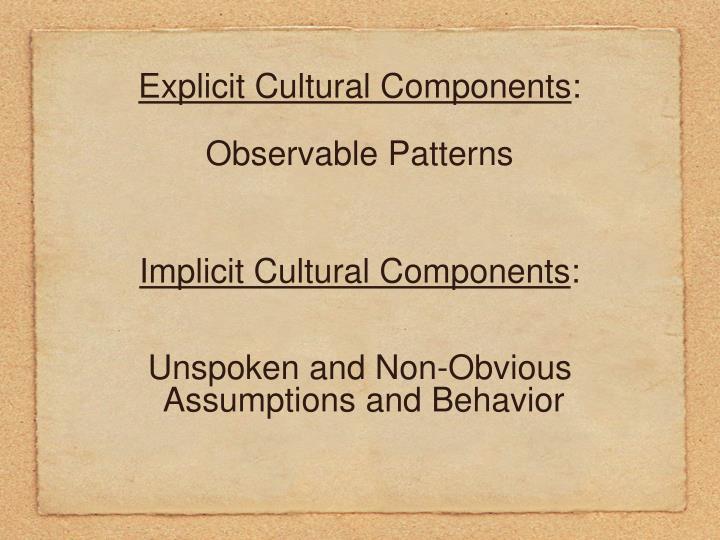 Explicit Cultural Components