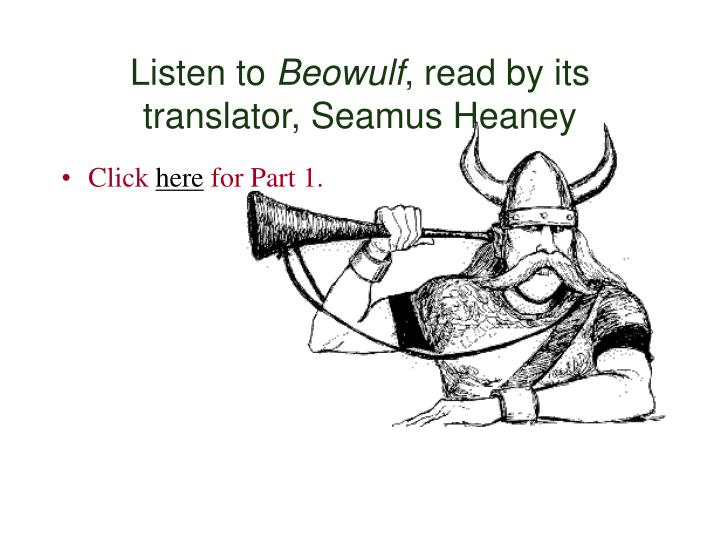 Listen to beowulf read by its translator seamus heaney
