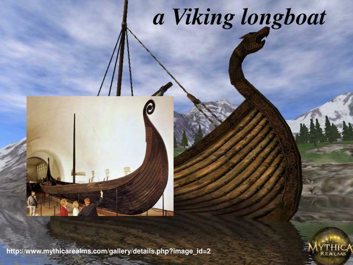 a Viking longboat
