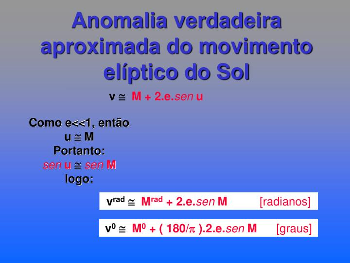Anomalia verdadeira aproximada do movimento elíptico do Sol