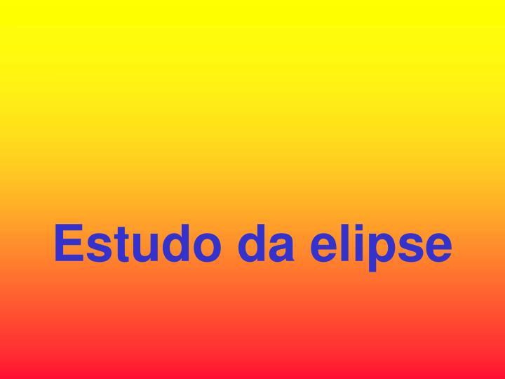 Estudo da elipse