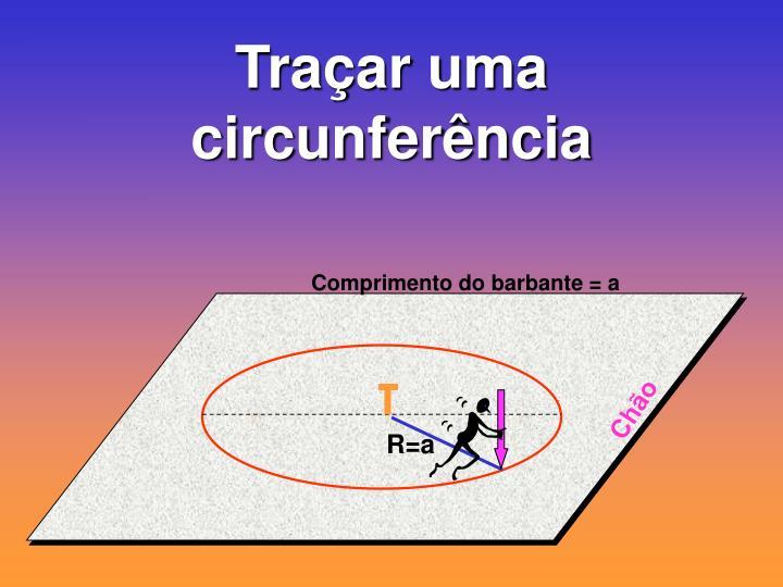 Traçar uma circunferência