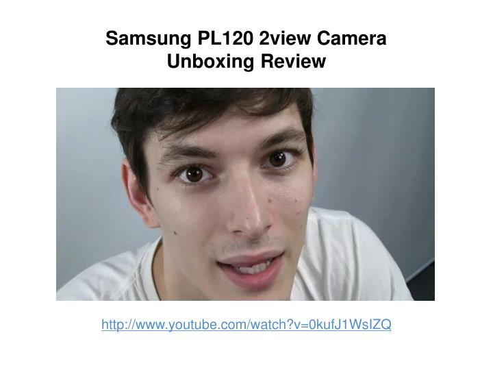 Samsung pl120 2view camera unboxing review