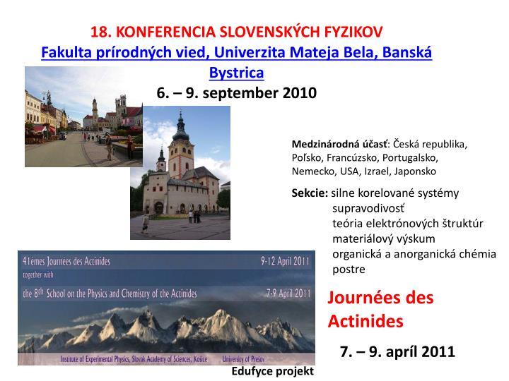 18. KONFERENCIA SLOVENSKÝCH FYZIKOV