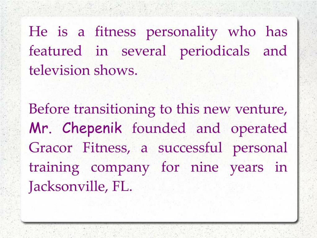 He is a fitness personality who has featured in several periodicals and television shows.