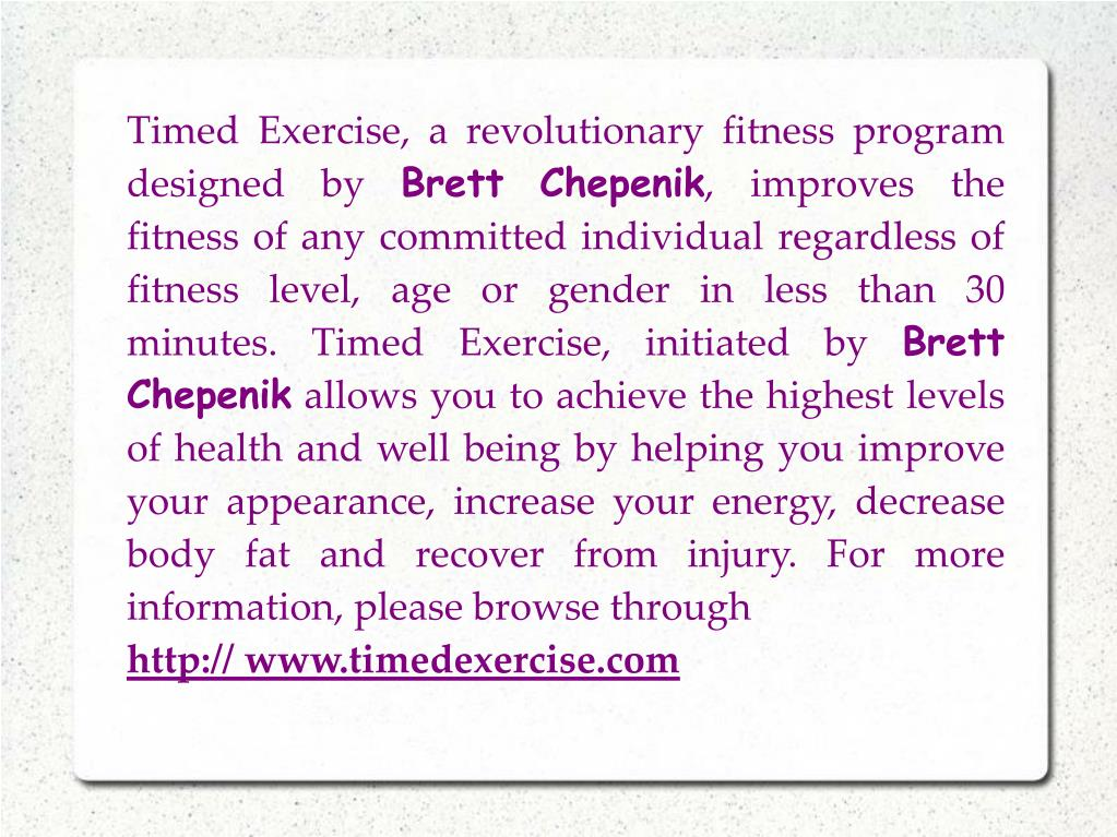 Timed Exercise, a revolutionary fitness program designed by