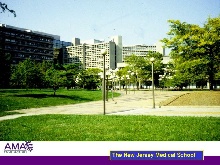 The New Jersey Medical School