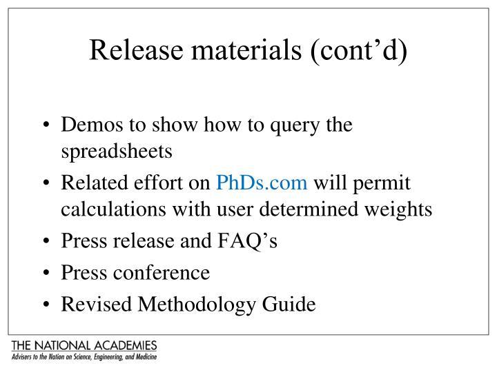 Release materials (cont'd)