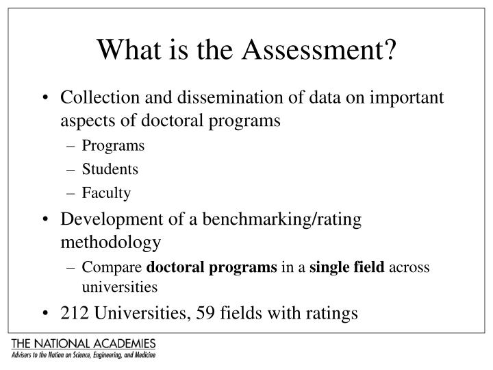 What is the Assessment?