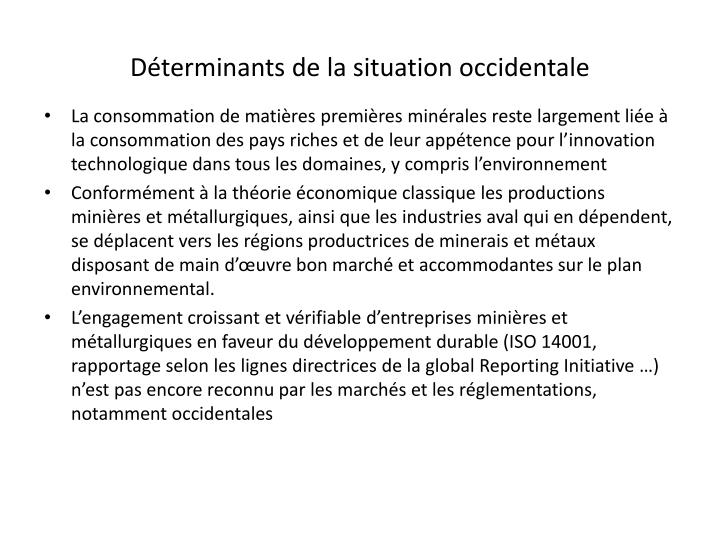 Déterminants de la situation occidentale