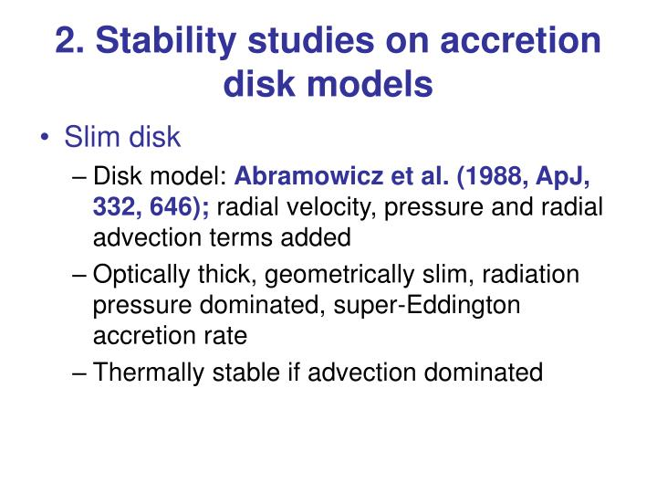 2. Stability studies on accretion disk models