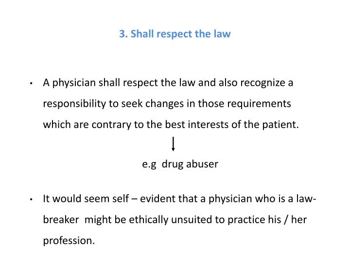 3. Shall respect the law