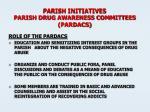 parish initiatives parish drug awareness committees pardacs