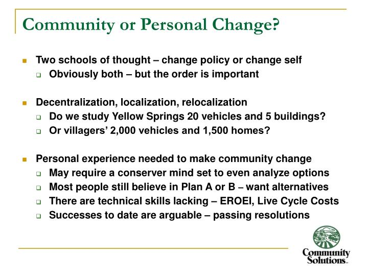 Community or Personal Change?