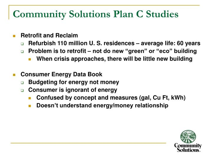 Community Solutions Plan C Studies