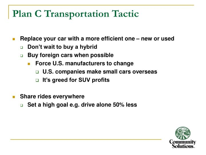 Plan C Transportation Tactic