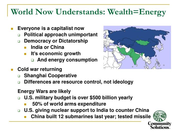 World Now Understands: Wealth=Energy