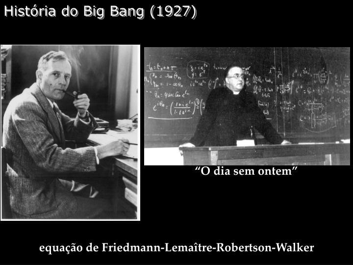 História do Big Bang (1927)
