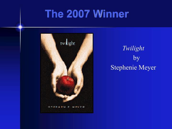 The 2007 Winner