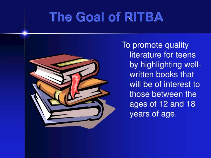The goal of ritba