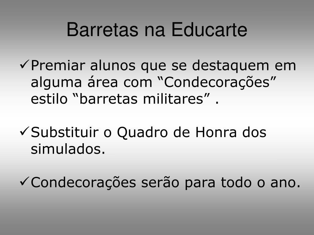 Barretas na Educarte