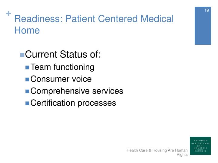 Readiness: Patient Centered Medical Home