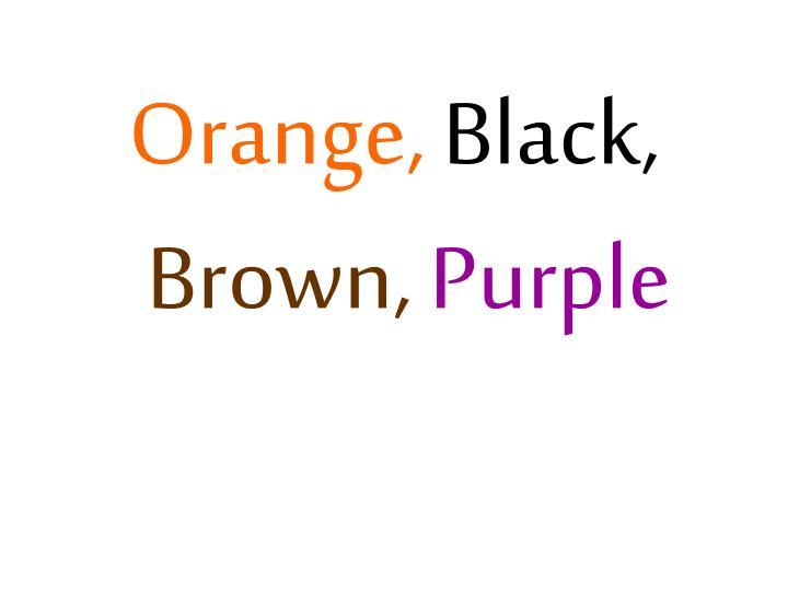 Orange,