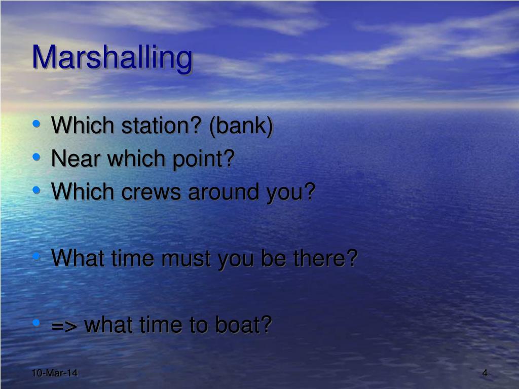 Marshalling