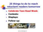 25 things to do to reach reluctant readers tomorrow1