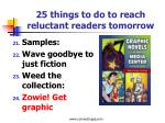 25 things to do to reach reluctant readers tomorrow5