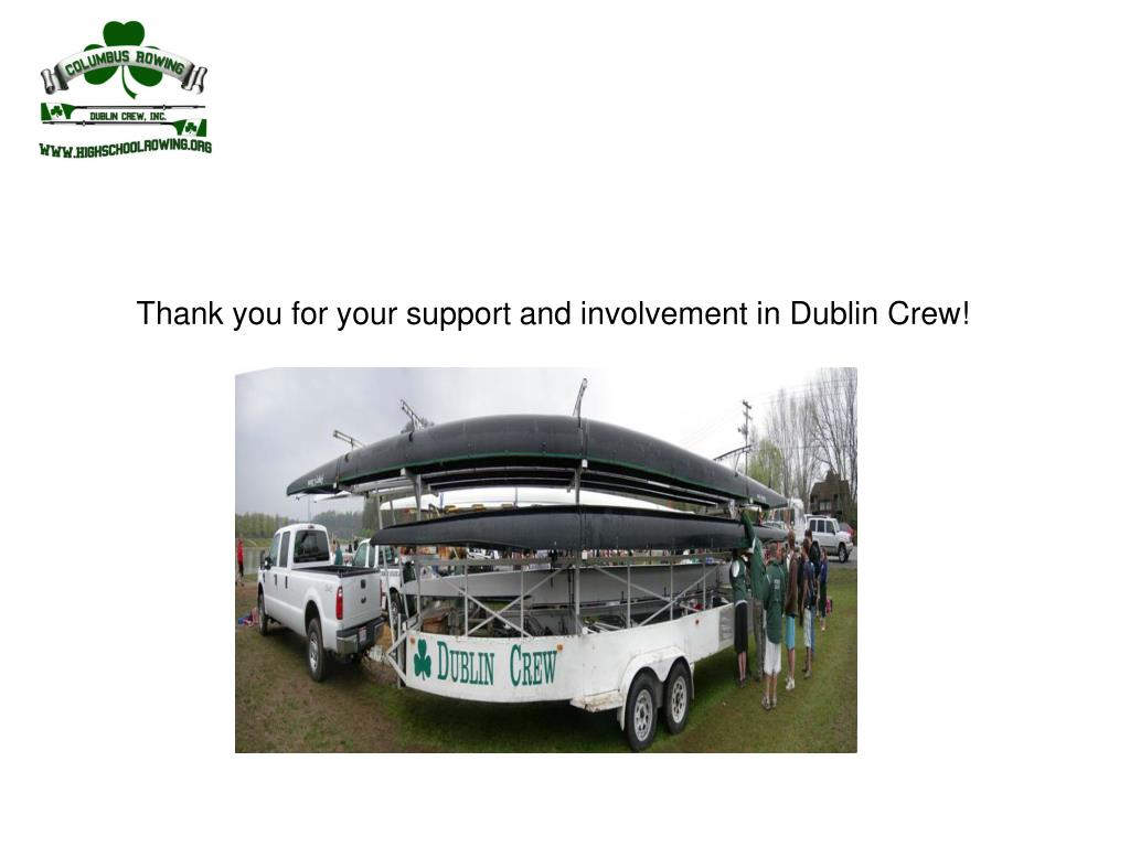 Thank you for your support and involvement in Dublin Crew!