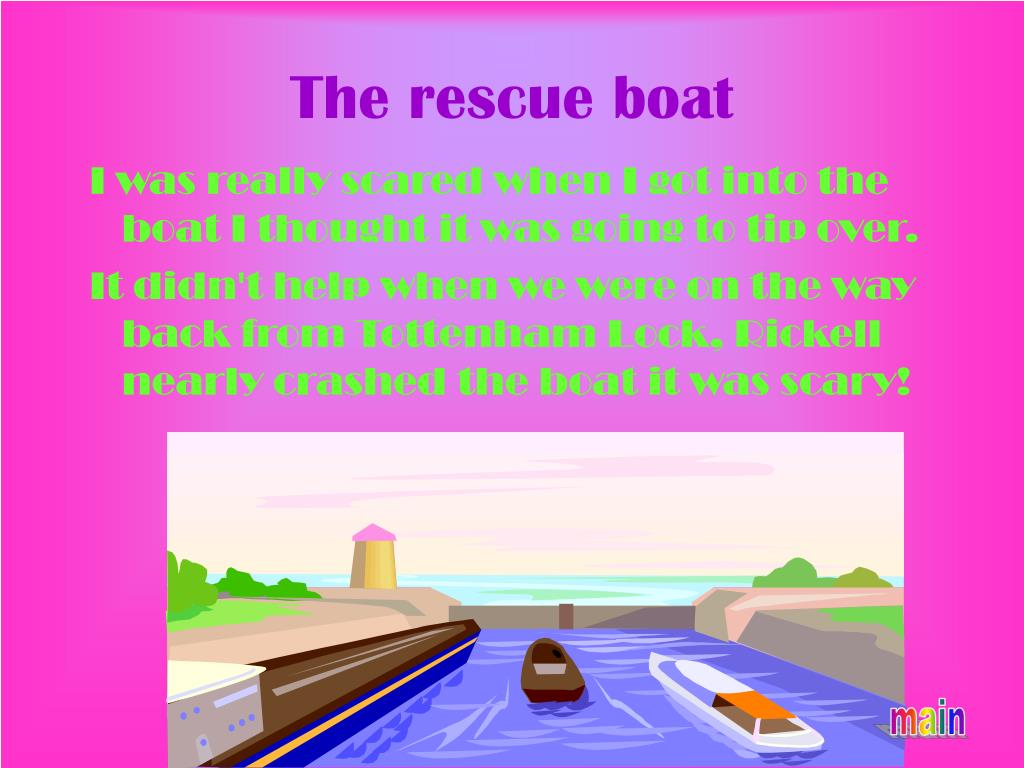 The rescue boat