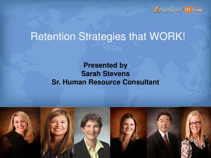 Retention Strategies that WORK!