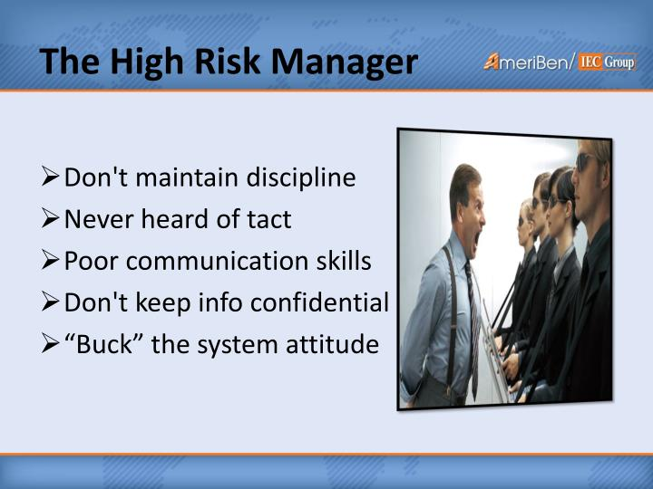 The High Risk Manager