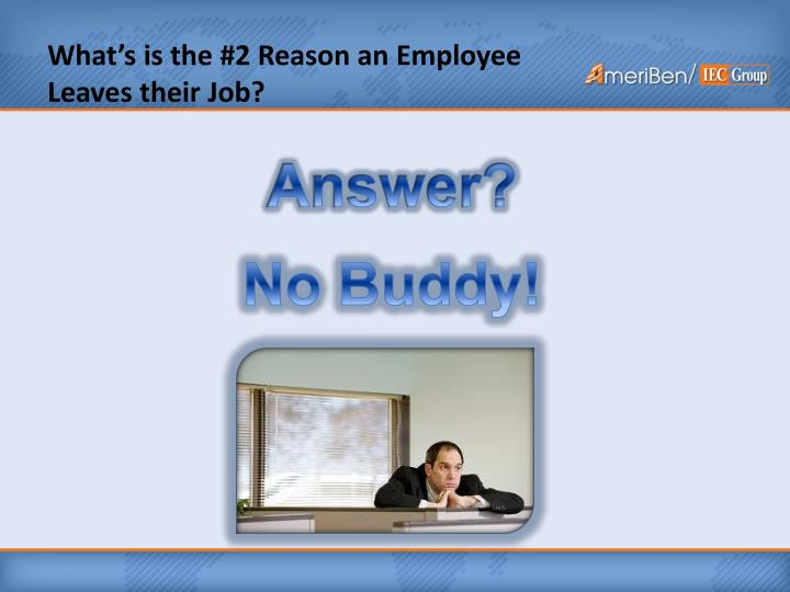 What's is the #2 Reason an Employee