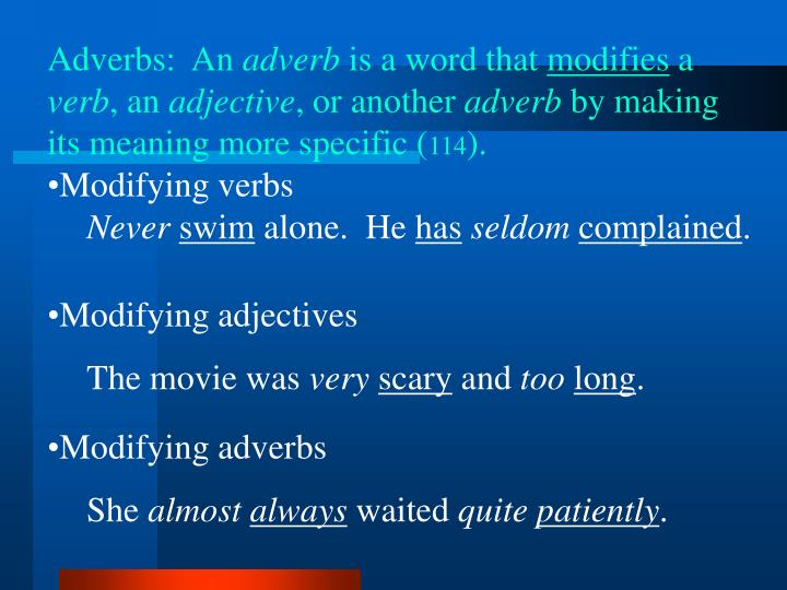 Adverbs:  An